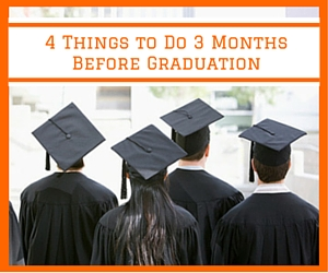 4 Things Before Graduation