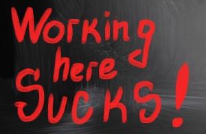 working here sucks!